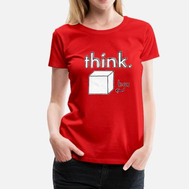 Think Outside The Box Think Outside the Box Illustration - T-shirt Premium Femme
