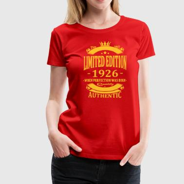 Limited Edition 1926 - Women's Premium T-Shirt