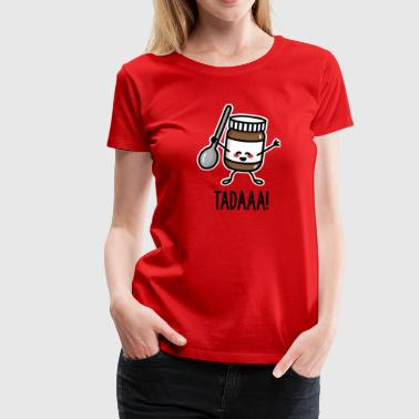 Tadaaa! Happy chocolate spread with spoon - Camiseta premium mujer