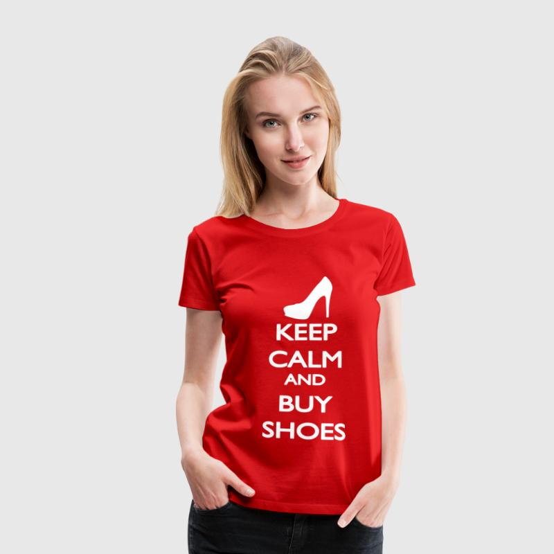 Keep Calm and buy Shoes - Frauen Premium T-Shirt
