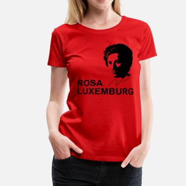 Rosa Rosa Luxemburg - Girly Shirt - Frauen Premium T-Shirt