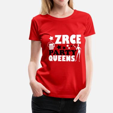 Zrce ZRCE PARTY QUEENS - Camiseta premium mujer