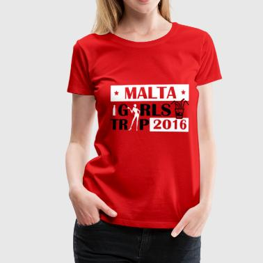 MALTA GIRLS TRIP 2016 - Women's Premium T-Shirt