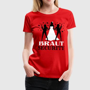 Braut Security JGA - Frauen Premium T-Shirt