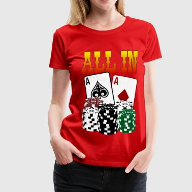 ALL IN - Frauen Premium T-Shirt