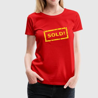 Sold! stamp - Women's Premium T-Shirt