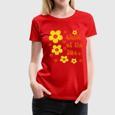 Child of the 70s - Vrouwen Premium T-shirt