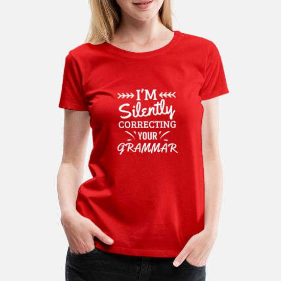 Womens Tshirts Sarcasm Athletic Top Workout Top Gym Tee Womens Workout T-shirt I/'m Silently correcting your grammar Sarcastic