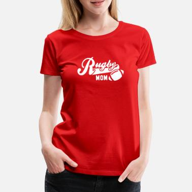 Rugby Rugby MOM - Women's Premium T-Shirt