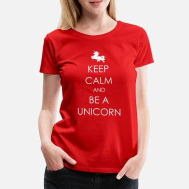 Viper And Keep Calm and be a Unicorn - Frauen Premium T-Shirt