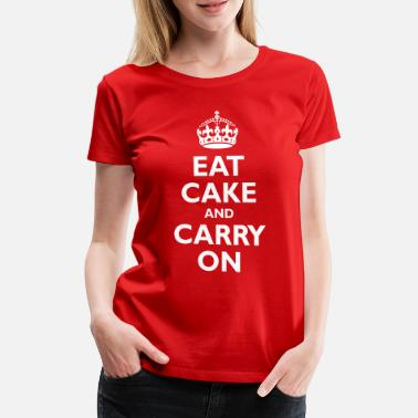 Eating Eat cake - Women's Premium T-Shirt
