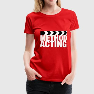 Method Acting - Premium-T-shirt dam