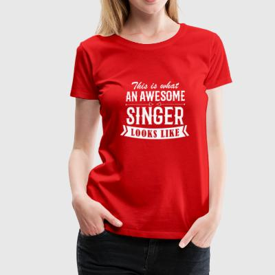 Awesome Singer - Frauen Premium T-Shirt