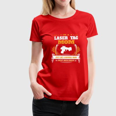 Laser Tag Mom Shirt Gaveidee - Premium T-skjorte for kvinner