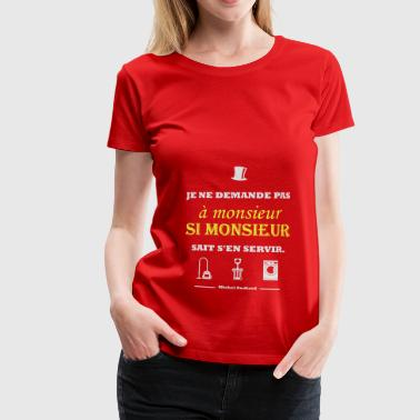 Citation Michel Audiard - T-shirt Premium Femme