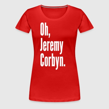 Corbyn Chant - Women's Premium T-Shirt
