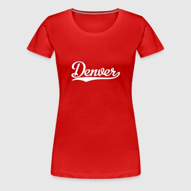 Denver - Frauen Premium T-Shirt