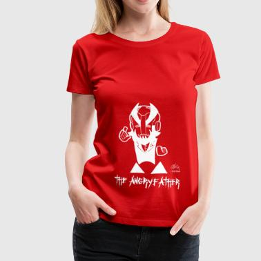 LA ANGRYFATHER - T-shirt Premium Femme