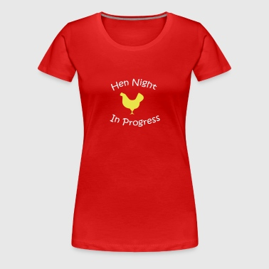 Hen Night (wedding) - Women's Premium T-Shirt