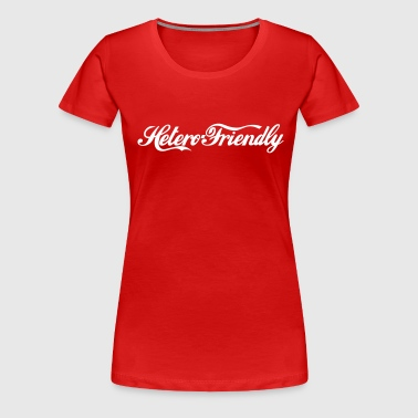 hetero friendly - Vrouwen Premium T-shirt