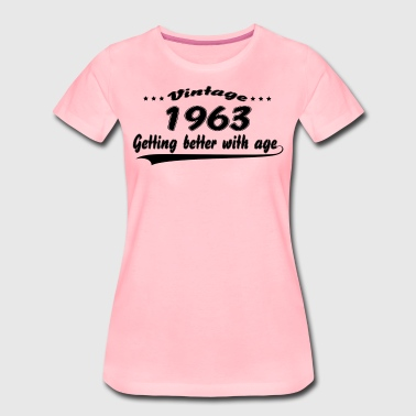 Vintage 1963 Getting Better With Age - Women's Premium T-Shirt