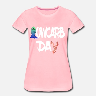 Lowe Low carb low carbday low carbing ketogenic food bacon - Women's Premium T-Shirt