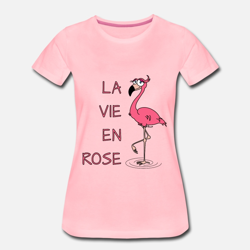 Flamant Rose T-shirts - Flamant Rose, la vie en Rose - T-shirt premium Femme rose