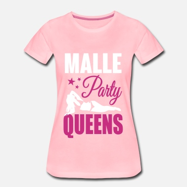 Malle Malle Party Queens - Dame premium T-shirt