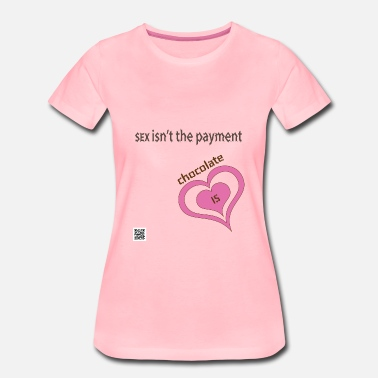 Sex On The Beach SEX isn't the payment - Naisten premium t-paita