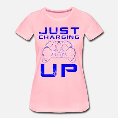 Charged Up Just Charging Up by JuiceMan Benji Gaming - Women's Premium T-Shirt