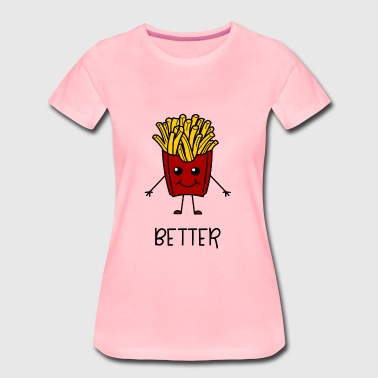 Better Together Partnerlook (Part1) Pommes - Frauen Premium T-Shirt