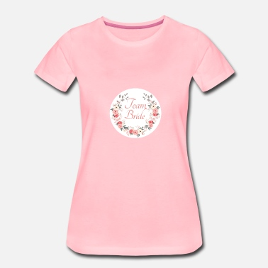 Junggesellenabschied Party team_bride_rose_wreath - Frauen Premium T-Shirt