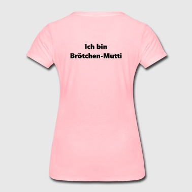 Broetchen-Mutti break school mother - Women's Premium T-Shirt