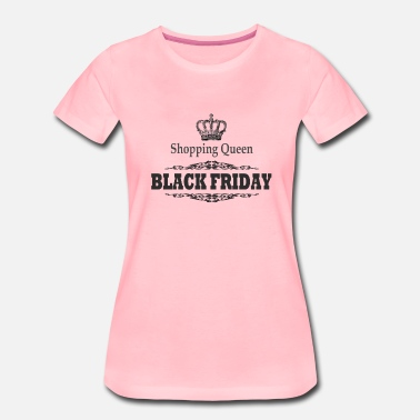 Rebaja BLACK FRIDAY, Shopping Queen, Regalo, Rebajas - Camiseta premium mujer
