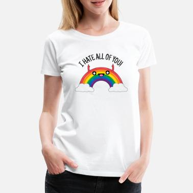 Spreadshirtlikes I hate all of you Geschenk Regenbogen Mittelfinger - Frauen Premium T-Shirt