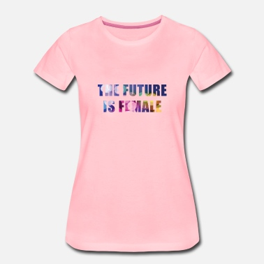 Feminism Hen Night The Future Is Female, Women, Christmas, Girls - Women's Premium T-Shirt
