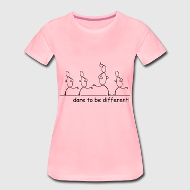 Dare to be different! - Vrouwen Premium T-shirt