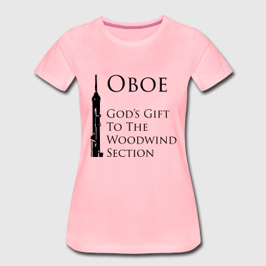 Oboe God's gift - Women's Premium T-Shirt