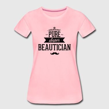 100 percent beautician - Women's Premium T-Shirt