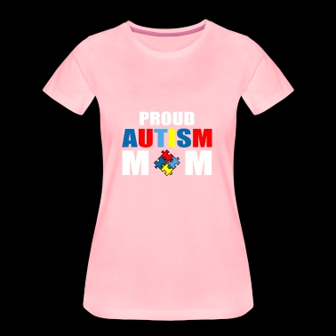 Proud autism mom - Women's Premium T-Shirt