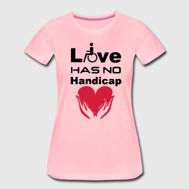 Love has no Handicap - Frauen Premium T-Shirt