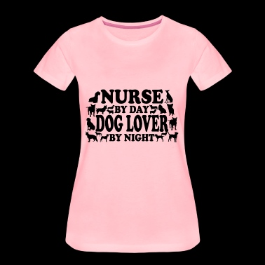 Nurse / dog lover / lover - Women's Premium T-Shirt
