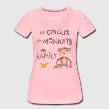 Min Circus Mine Monkeys min familie - Premium T-skjorte for kvinner