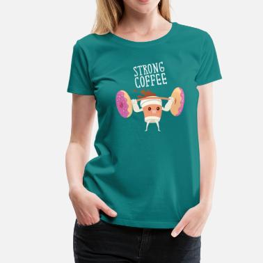 Weight Strong Coffee - Lifting Donut Weights - Women's Premium T-Shirt