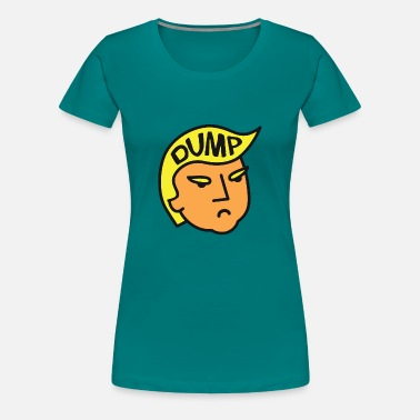Dumped dump Trump - Women's Premium T-Shirt