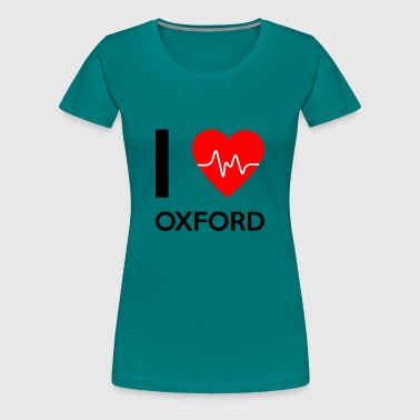 J'aime Oxford - I love Oxford - T-shirt Premium Femme