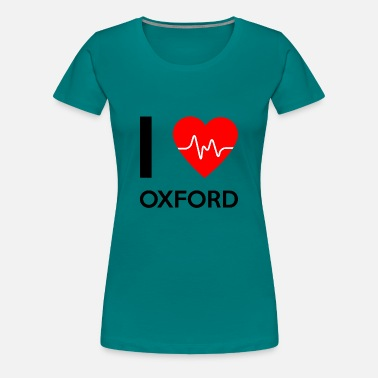 Oxford I Love Oxford - jeg elsker Oxford - Dame premium T-shirt