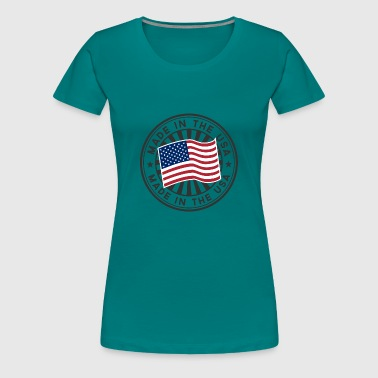 Made In Usa Made In USA - Women's Premium T-Shirt