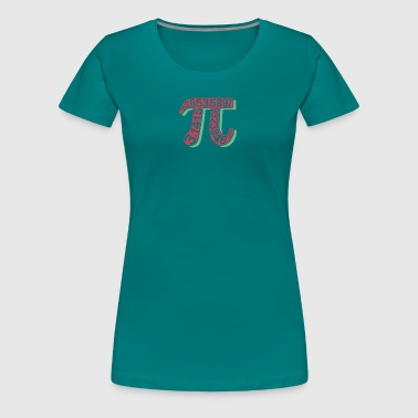 Pi Pi Day Math Teacher Nerd Algebra Pi - Women's Premium T-Shirt