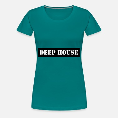 Deep deep house - Women's Premium T-Shirt